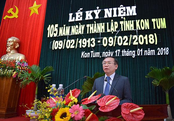 Phó Bí thư Tỉnh ủy, Chủ tịch UBND tỉnh Nguyễn Văn Hòa đọc diễn văn ôn lại quá trình hình thành và phát triển tỉnh Kon Tum sau 105 năm (nguồn ảnh: kontum.gov.vn)