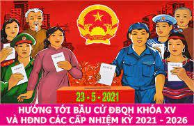 : Tranh cổ động bầu cử đại biểu QH khóa XV và HĐND các cấp nhiệm kỳ 2021-2026